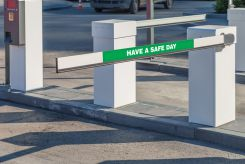 - Gate Arm Sign: Have A Safe Day