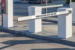 - Custom Gate Arm Sign