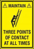 - Safety Label: Maintain Three Points Of Contact At All Times