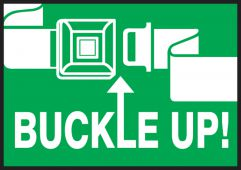 - Safety Label: Buckle Up