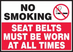 - No Smoking Safety Label: Seat Belts Must Be Worn At All Times