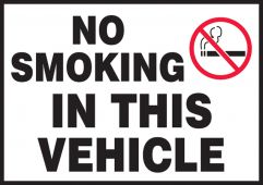 - Traffic Safety Label: No Smoking In This Vehicle