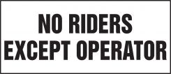 - Safety Label: No Riders Except Operator