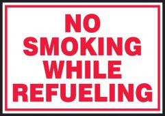 - Safety Label: No Smoking While Refueling