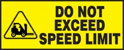 - Safety Label: Do Not Exceed Speed Limit