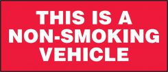- Safety Label: This Is A Non-Smoking Vehicle