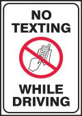 - Safety Label: No Texting While Driving
