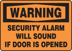 - OSHA Warning Safety Sign: Security Alarm Will Sound If Door Is Opened