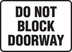 - Safety Sign: Do Not Block Doorway