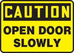 - OSHA Caution Safety Sign: Open Door Slowly