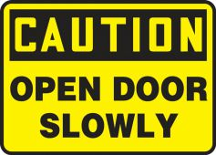 - Contractor Preferred OSHA Caution Corrugated Plastic Sign: Open Door Slowly