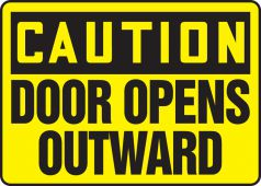 - OSHA Caution Safety Sign: Door Opens Outward