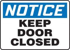 - OSHA Notice Safety Sign: Keep Door Closed