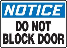 - OSHA Notice Safety Sign: Do Not Block Door