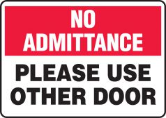 - No Admittance Safety Sign: Please Use Other Door