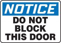 - OSHA Notice Safety Sign: Do Not Block This Door