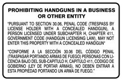 - Bilingual Texas 30.06 Regulation Safety Signs: Prohibiting Handguns In A Business Or Other Entity