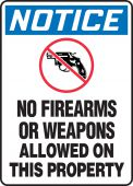 - OSHA Notice Safety Sign: No Firearms Or Weapons Allowed On This Property