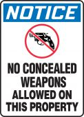 - OSHA Notice Safety Sign: No Concealed Weapons Allowed On This Property