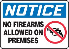 - OSHA Notice Safety Sign: No Firearms Allowed On Premises