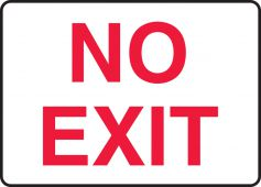- Safety Sign: No Exit