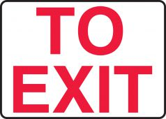 - Safety Sign: To Exit