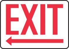 - Safety Sign: Exit (Left Arrow Below)