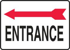 - Safety Sign: Entrance (Red Arrow Left Graphic)