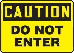 - OSHA Caution Safety Sign: Do Not Enter