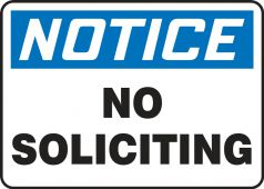 - OSHA Notice Safety Sign: No Soliciting