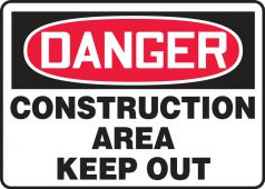 - Contractor Preferred OSHA Danger Safety Sign: Construction Area - Keep Out