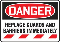 - Contractor Preferred OSHA Danger Corrugated Plastic Sign: Replace Guards And Barriers Immediately