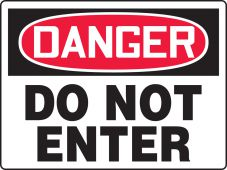 - BIGSigns™ OSHA Danger Safety Sign: Do Not Enter