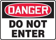 - OSHA Danger Safety Sign: Do Not Enter