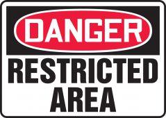 - OSHA Danger Safety Sign: Restricted Area