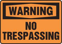 - OSHA Warning Safety Sign: No Trespassing