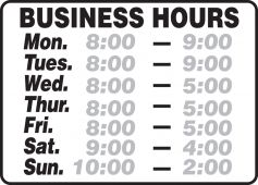 - Semi-Custom Safety Sign: Business Hours