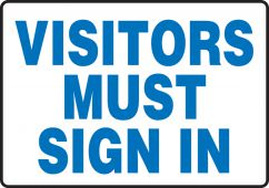 - Safety Sign: Visitors Must Sign In
