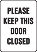 - Safety Sign: Please Keep This Door Closed
