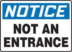 - OSHA Notice Safety Sign: Not An Entrance