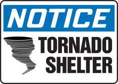 - OSHA Notice Safety Sign: Tornado Shelter