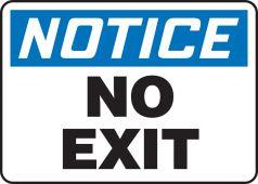 - OSHA Notice Safety Sign: No Exit