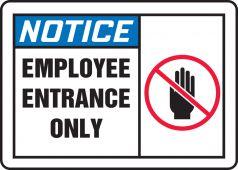 - OSHA Notice Safety Sign: Employee Entrance Only
