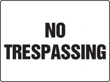 - Really BIGSigns™ Safety Sign: No Trespassing