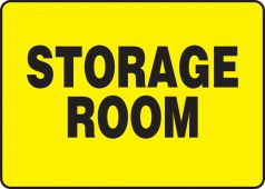 - Safety Sign: Storage Room