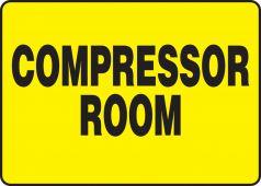- Safety Sign: Compressor Room