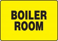 - Safety Sign: Boiler Room