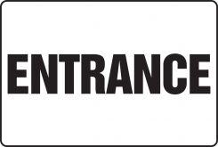 - BIGSigns™ Safety Sign: Entrance