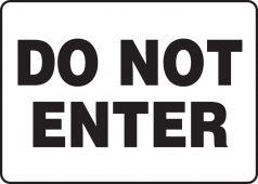 - Safety Sign: Do Not Enter