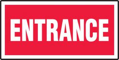 - Safety Sign: Entrance